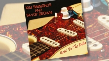 Kim Simmonds and Savoy Brown - Goin' to the Delta